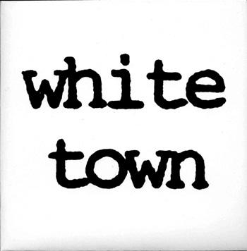 White Town debut 7