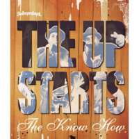 The Upstarts – The Know How