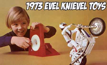 Evel Knievel - we'll miss you!